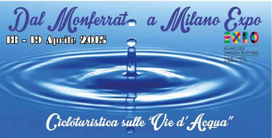 Sulle Vie Dacqua Dal Monferrato A Expo2015 In Bicicletta