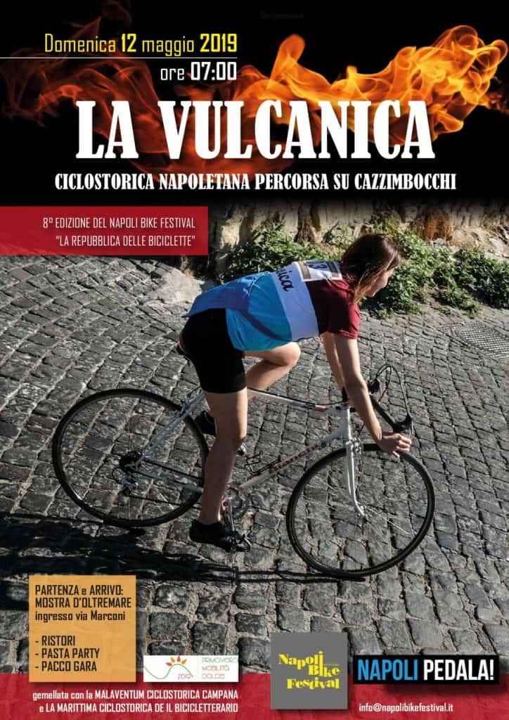 Ciclostorica La Vulcanica Il 12 Maggio E Nuovo Spot Per Napoli Bike
